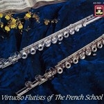 THE VIRTUOSO FLUTISTS OF THE FRENCH SCHOOL (4CD)