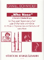 """WHO NOSE"" A PROTRAIT OF CHARLES MINGUS"