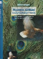 MUNTERES GEFLUGEL, LIVELY FEATHERED FRIENDS
