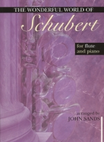 THE WONDERFUL WORLD OF SCHUBERT (ARR.SANDS)