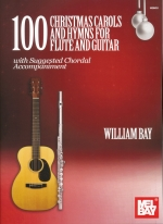 100 CHRISTMAS CAROLS AND HYMNS FOR FLUTE AND GUITAR  WITH CHORD (ED.W.BAY)