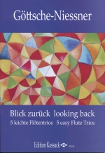 LOOKING BACK : 5 EASY FLUTE TRIOS, SCORE & PARTS