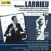 MAXANCE LARRIEU VOL.1 - ENREGISTREMENTS 1958-1987 C6946