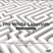 THE WHITE LABYRINTH - HARVEY SOLBERGER AT EIGHTY