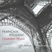 FRANCAIX & POULENC : CHAMBER MUSIC