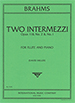 TWO INTERMEZZI,OP.118 NO.2&NO.1 (ED.MILLEER)