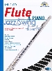 ANTHOLOGY FLUTE & PIANO : JAZZ/SWING DUETS (ARR.CAPPELLARI)