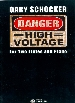 DANGER : HIGH VOLTAGE