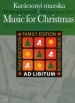 MUSIC FOR CHRISTMAS : FAMILY EDITION