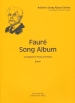 FAURE SONG ALBUM BOOK 1 (ARR.CONNELL)
