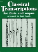 CLASSICAL TRANSCRIPTIONS FOR FLUTE & ORGAN (ARR.SMITH)