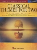 CLASSICAL THEMES FOR TWO, SCORE ONLY (ARR.DENEFF)