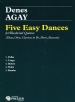 5 EASY DANCES,SCORE&PARTS